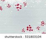 winter wooden snowy background... | Shutterstock .eps vector #531803104
