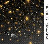 golden confetti. vector festive ... | Shutterstock .eps vector #531806788