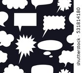 seamless speech bubbles or... | Shutterstock .eps vector #531814180