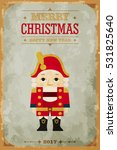 vintage christmas card. the... | Shutterstock .eps vector #531825640