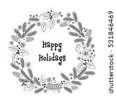 christmas greeting wreath.... | Shutterstock .eps vector #531846469