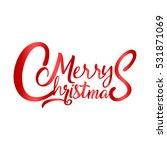 merry christmas vector text... | Shutterstock .eps vector #531871069