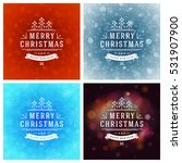 christmas greeting cards... | Shutterstock .eps vector #531907900