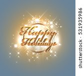 happy holidays abstraction... | Shutterstock .eps vector #531935986