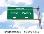 Small photo of Green overhead road sign with the instruction to get in lane with a Prose or Poetry concept against a partly cloudy sky background.