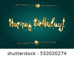 Gold Lettering Happy Birthday...