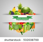 vegetables and fruits... | Shutterstock .eps vector #532038700