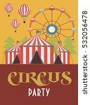 circus happy birthday card... | Shutterstock .eps vector #532056478