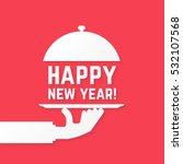 happy new year like serving... | Shutterstock .eps vector #532107568