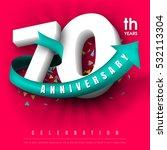 anniversary emblems 70... | Shutterstock .eps vector #532113304