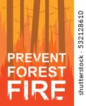 prevent forest fire. flat... | Shutterstock .eps vector #532128610