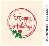 happy holidays   typographic... | Shutterstock .eps vector #532130344