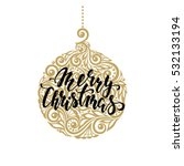 hanging christmas ball with a... | Shutterstock .eps vector #532133194