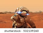 spaceman walks on the red... | Shutterstock . vector #532139260