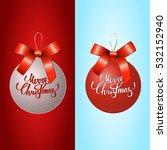 christmas ball  vector... | Shutterstock .eps vector #532152940