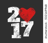new year's 2017 grunge template ... | Shutterstock .eps vector #532169968