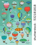 hot air balloons in the sky.... | Shutterstock .eps vector #532181818