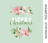 new year and christmas card  ... | Shutterstock .eps vector #532189543