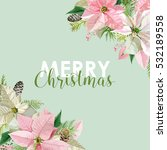 new year and christmas card  ... | Shutterstock .eps vector #532189558