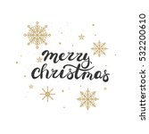 merry christmas gold glitter... | Shutterstock .eps vector #532200610