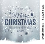 christmas and new year... | Shutterstock .eps vector #532255138