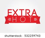 extra hot | Shutterstock .eps vector #532259743