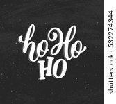 ho ho ho lettering on red... | Shutterstock .eps vector #532274344