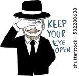 man in black suit keep one eye... | Shutterstock .eps vector #532280638