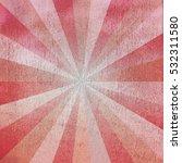 grunge sunburst background | Shutterstock . vector #532311580