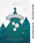 a4 size christmas template... | Shutterstock .eps vector #532363108