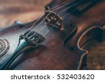 Old Violin In Close Up
