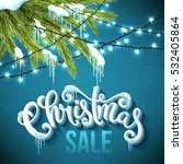 christmas sale poster with... | Shutterstock .eps vector #532405864