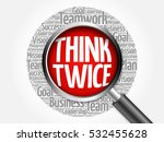 think twice word cloud with... | Shutterstock . vector #532455628