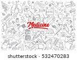 hand drawn set of medicine... | Shutterstock .eps vector #532470283