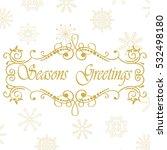 vector calligraphic vintage... | Shutterstock .eps vector #532498180