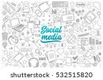 hand drawn set of social media... | Shutterstock .eps vector #532515820