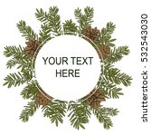 fir wreath. vector template. | Shutterstock .eps vector #532543030