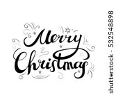 merry christmas. hand drawn... | Shutterstock .eps vector #532548898