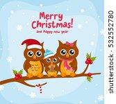 funny owl family. merry... | Shutterstock .eps vector #532552780