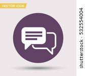 pictograph of message or chat | Shutterstock .eps vector #532554004