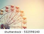 ferris wheel on sky background... | Shutterstock . vector #532598140