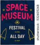 poster  for space museum... | Shutterstock .eps vector #532605268