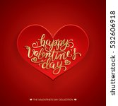 beautiful valentines card.... | Shutterstock . vector #532606918
