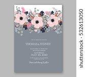 wedding invitation floral... | Shutterstock .eps vector #532613050