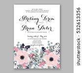 wedding invitation floral... | Shutterstock .eps vector #532613356