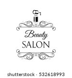 beauty salon badge. nail polish.... | Shutterstock .eps vector #532618993