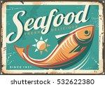seafood restaurant vintage... | Shutterstock .eps vector #532622380