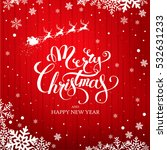 christmas greeting card. merry... | Shutterstock .eps vector #532631233
