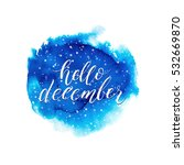 hello december text on blue... | Shutterstock .eps vector #532669870