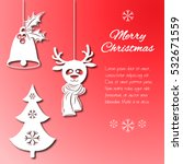 various christmas decorations... | Shutterstock .eps vector #532671559